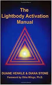 The Lightbody Activation Manual, Second Edition: Henkle, Duane, Stone,  Diana: 9780972574518: Amazon.com: Books