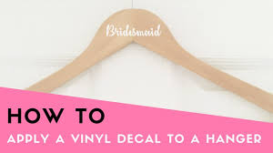 How To Apply Single Name Decals To Wedding Hangers Youtube