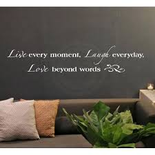 Live Every Moment Laugh Everyday Love Beyond Words Vinyl Lettering Wall Decal Sticker White 8x40 Walmart Com Walmart Com