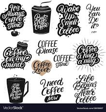 set of hand drawn lettering coffee quotes vector image
