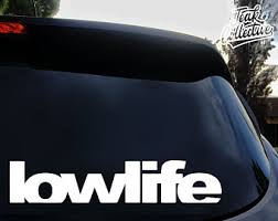Low Life Decal Etsy
