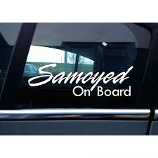 2020 Samoyed On Board Warning Other Toyss Window Vinyl Decal 15cm Samoyed On Board Warning Sticker Other Toyss Window Vinyl Decal Sticker 15cm From Gowdesigner 3 32 Dhgate Com