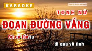 Karaoke] Đoạn Đường Vắng - Tone Nữ - KaraMIC