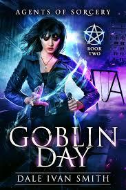 Goblin Day eBook by Dale Ivan Smith - 1230003421321 | Rakuten Kobo Greece