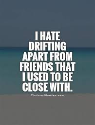 sad drifting apart quotes