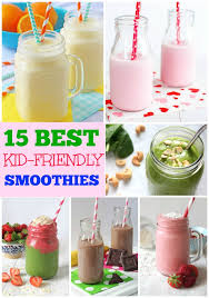 15 of the best kid friendly smoothies
