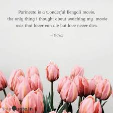 parineeta is a wonderful quotes writings by সন্দীপা