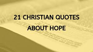 christian quotes about hope to give you hope during hard times