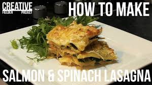 How to make Salmon and Spinach lasagna ...