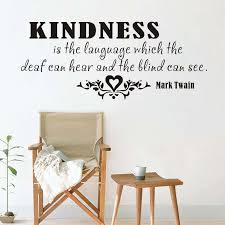 Kindness Is The Language Saying Wall Sticker Inspirational Words Mark Twain Famous Quotes Mural Vinyl Wall Art Decal Home Decor Home Decor Vinyl Wall Art Decalswall Sticker Aliexpress