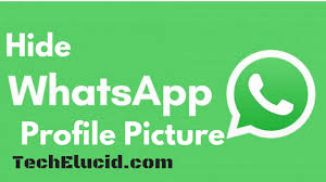 how to hide whatsapp profile picture