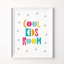 Cool Kids Room Printable Art Kids Room Decor Kids Playroom Wall Art Kids Room Sign Children Room Prints Kids Quotes Instant Download Kids Printable Art Playroom Wall Art Kids Art Prints