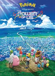 Pokémon the Movie: The Power of Us Screening Review - Anime UK News