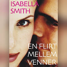 Amazon.com: En flirt mellem venner (Audible Audio Edition): Isabella Smith,  Puk Schaufuss, Gyldendalske Boghandel, Nordisk Forlag A/S: Audible  Audiobooks