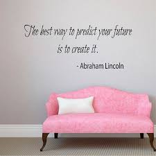 Shop Quote The Best Way To Predict Your Future Vinyl Sticker Interior Design Home Art Mural Sticker Decal Size 22x30 Color Black Overstock 14756082