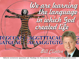 bill clinton we are learning the language in which god created