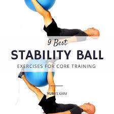 the 9 best ility ball exercises for
