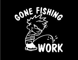 Amazon Com Ni197 Funny Gone Fishing Decal Car Truck Window Sticker 7 Automotive