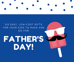 six easy low cost father s day gifts