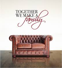 Together We Make A Family Wall Decals The Decal Guru