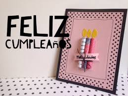 Tutorial Tarjeta De Feliz Cumpleanos Facil Diy Easy Happy Birthday