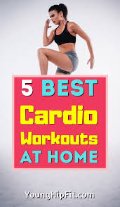 5 best cardio workouts at home young