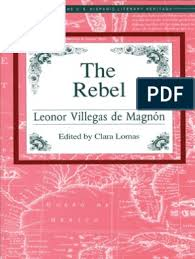 The Rebel by Leonor Villegas de Magnon | Mexico | Mexican Revolution