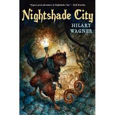 Nightshade City (Nightshade Chronicles, #1) by Hilary Wagner