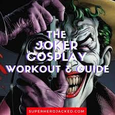 the joker cosplay workout guide