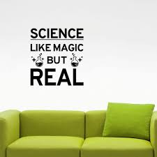Science Like Magic But Real Quote Wall Decal Study Learn Chemistry Inspirational Vinyl Sticker Art School Classroom Decor Home Wall Art Stickers Home Wall Decal From Joystickers 14 20 Dhgate Com