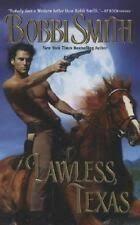 Leisure Historical Romance Ser.: Lawless, Texas by Bobbi Smith ...