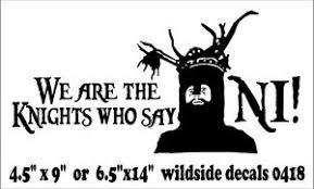 The Knights Who Say Ni Vinyl Decal Monty Python Knight Funny Car Sticker Ebay