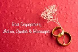 engagement wishes messages and quotes