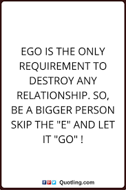quotes best ego quotes images ego quotes me