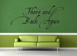 There And Back Again Tolkien Quote Wall Decal Geekerymade