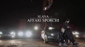 Slava - AFFARI SPORCHI Prod. Edera (Lyric Video) - YouTube