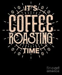 its coffee roasting time coffee roaster beans digital art by