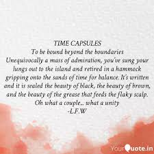 time capsules to be boun quotes writings by l w yourquote