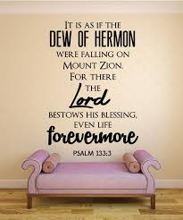 Psalm 133 3 Scripture Bible Verse Wall Decal Nuovocreations
