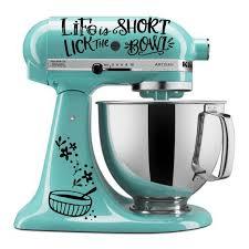 Life Is Short Lick The Bowl Mixer Decal Kitchenaid Mixer Decals Stand Mixer Sticker Mixer Deco Kitchen Aid Mixer Decal Kitchen Aid Decals Mixer Vinyl