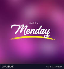 happy monday life quote modern background vector image