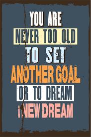 Ezposterprints Motivational Inspirational Posters For Home Office School Classroom Kidsroom Motivational Quotes Poster Printing Wall Art Print Never Too Old 24x36 Inches Walmart Com Walmart Com