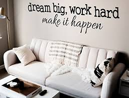 Dream Big Work Hard Make It Happen Sp Buy Online In Aruba At Desertcart