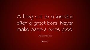"""abraham lincoln quote """"a long to a friend is often a great"""