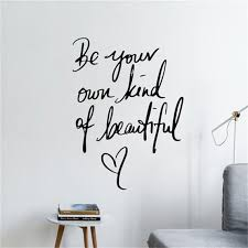 Be Your Own Kind Of Beautiful Wall Decal Quote Wall Decor Quotation Wall Decal Stickers L Wall Decor Quotes Wall Quotes Bedroom Wall Decals Living Room