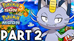 Pokemon Sun and Moon Gameplay Walkthrough Part 2 - ALOLA FORMS ...