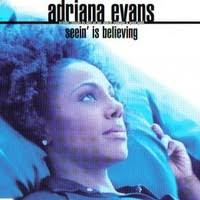 Seein' Is Believing (Jeru Remix) by Adriana Evans feat. Jeru the Damaja -  Samples, Covers and Remixes | WhoSampled
