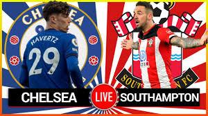 CHELSEA vs SOUTHAMPTON 🔴 Live Premier ...