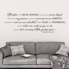 Philippians 2v12 13 Vinyl Wall Decal 2 Therefore Dear Friends