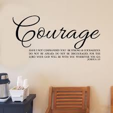 Joshua 1v9 Vinyl Wall Decal 47 Courage Do Not Be Afraid
